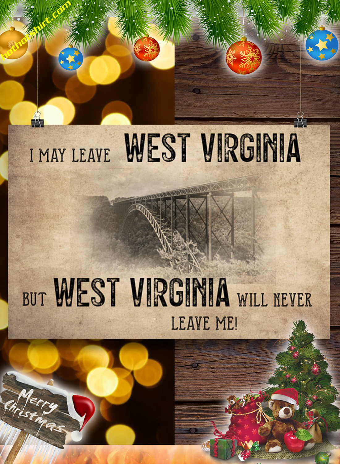 I may leave west virginia but west virginia will never leave me poster 3