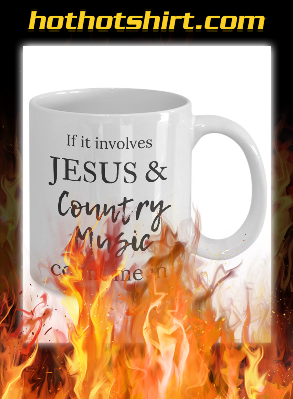 If it involves Jesus and country music count me in mug- pic 1