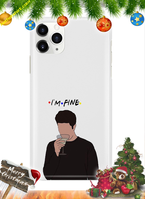 I'm fine ross friends phone case 1