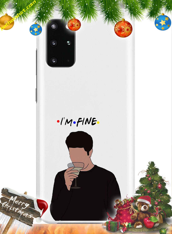 I'm fine ross friends phone case 3