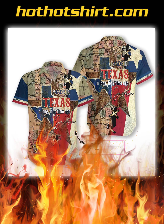 Made in texas a long long time ago personalize custom name hawaiian shirt- pic 1