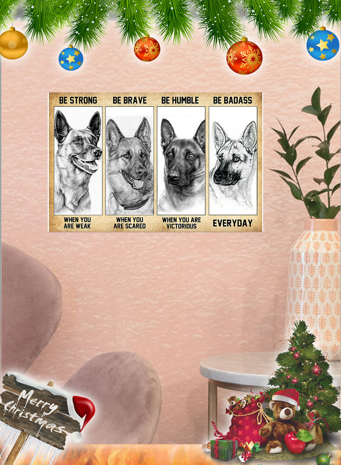 Malinois dog Be strong be brave be humble be badass poster 2