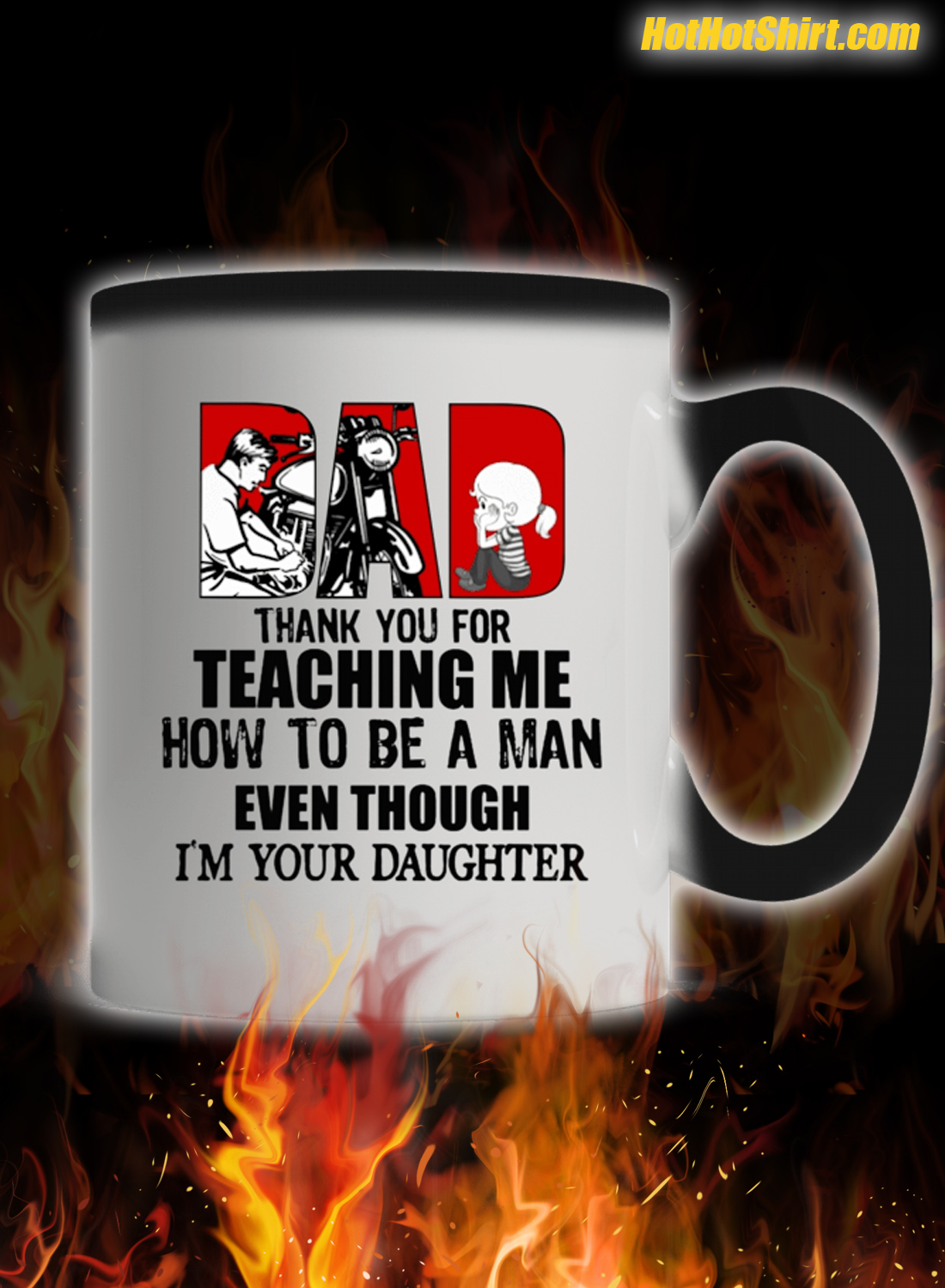 Motorcycle Dad Thank You For Teaching Me How To Be A Man Your Daughter Mug 1