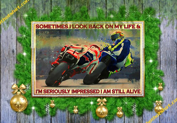 Motorcycles sometimes i look back on my life poster