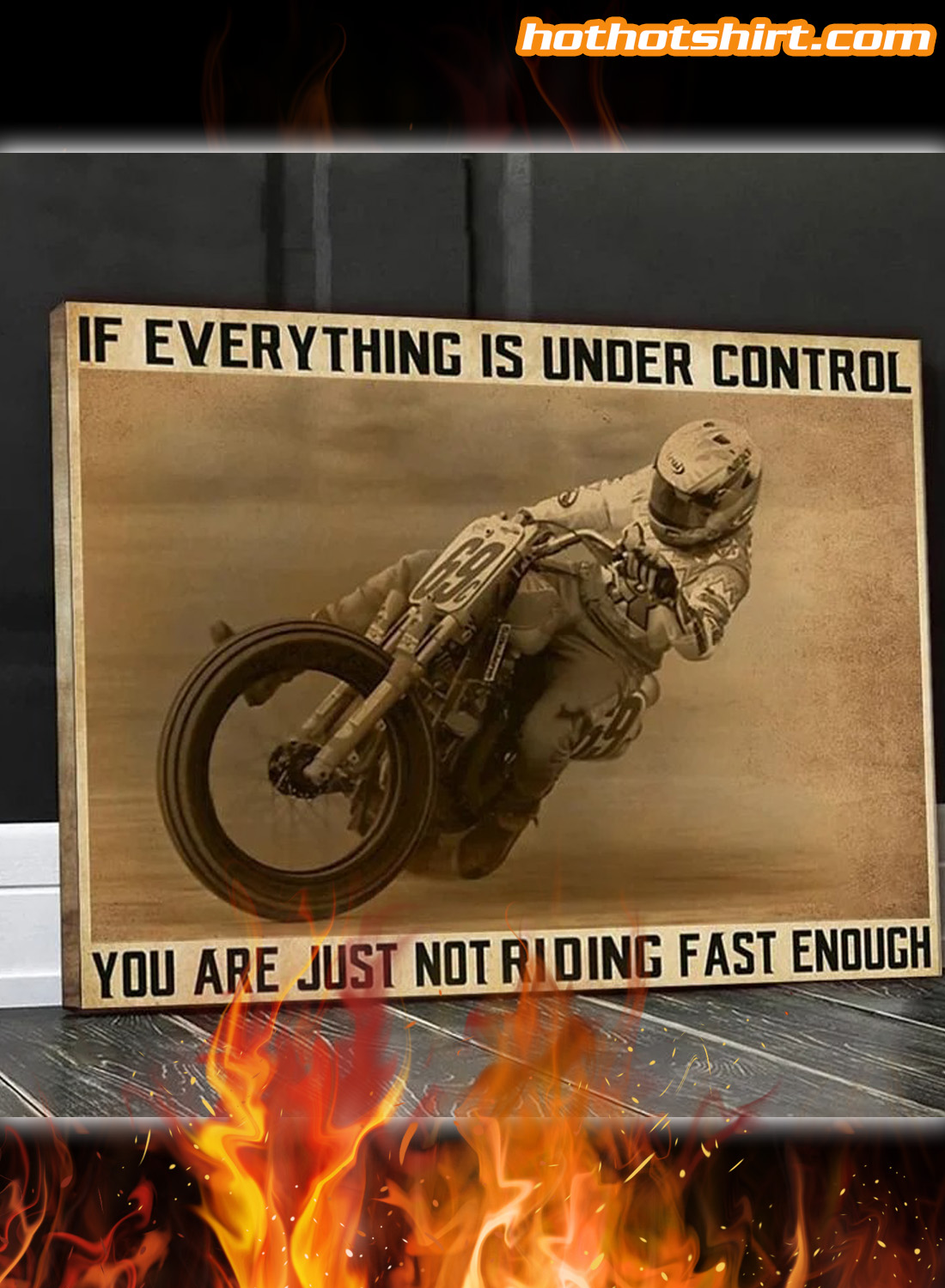 Motorcycle ride faster If everything in under control canvas prints 1