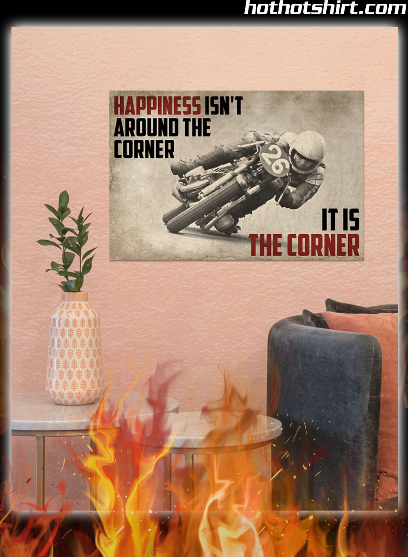 Motorcycles Happiness Isn't Around The Corner It Is Corner Poster 2