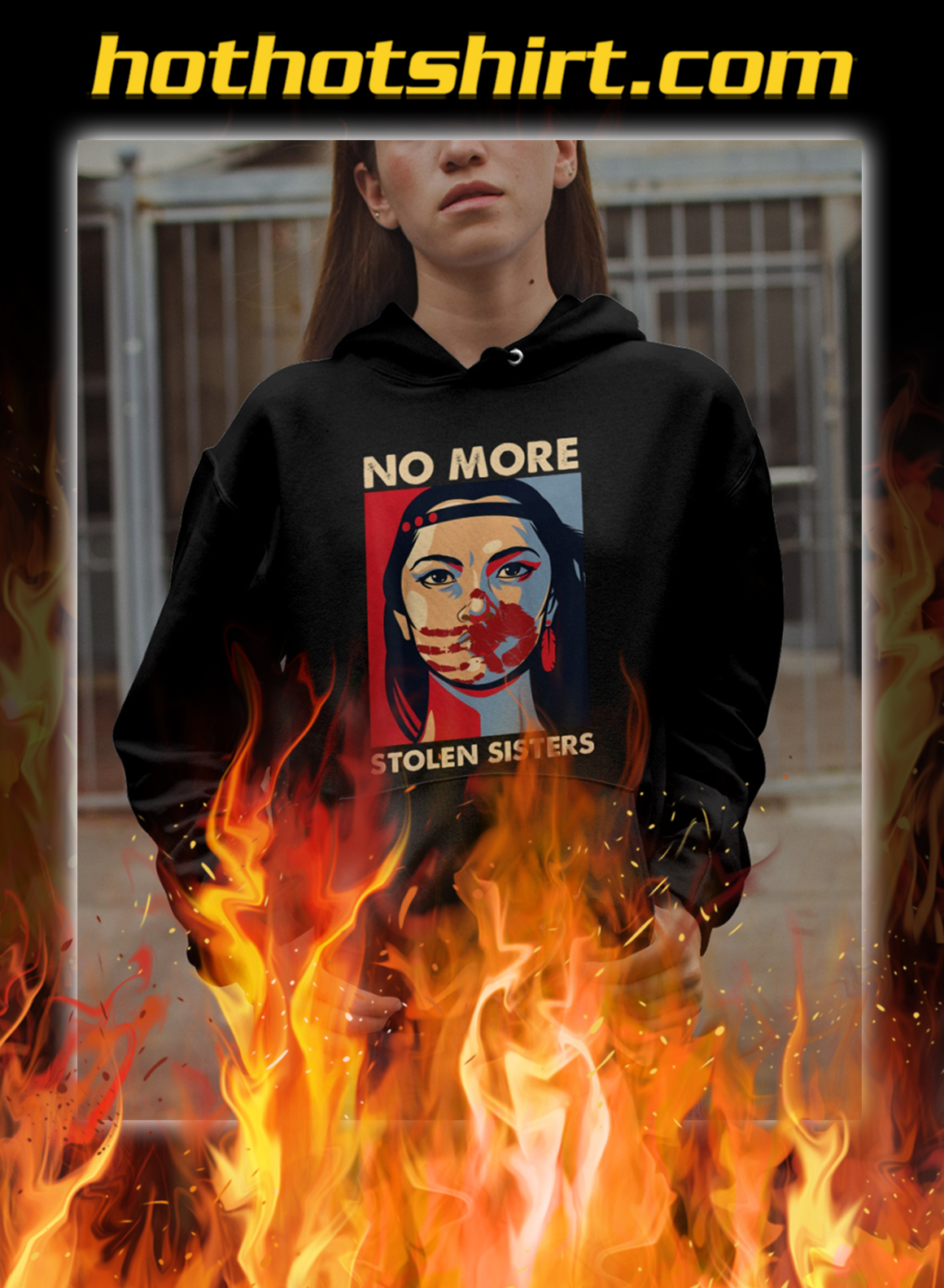 No more stolen sisters hoodie- pic 1