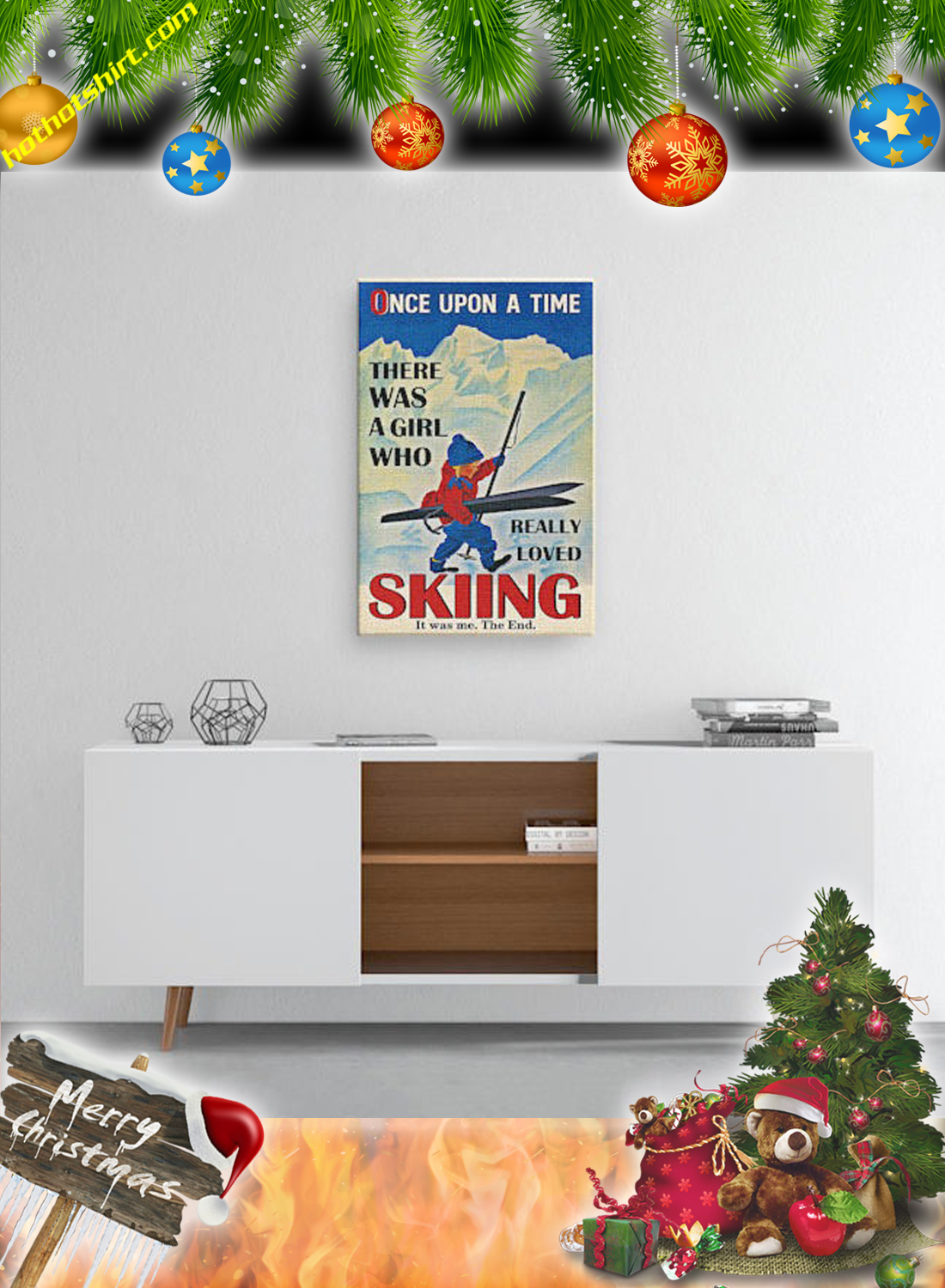 Once upon a time there was a girl who really loved skiing it was me the end canvas print and poster 2