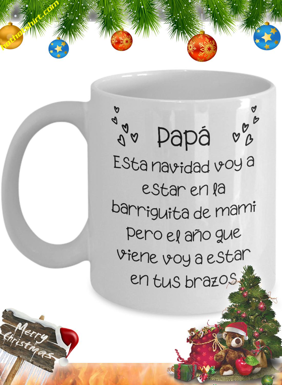 Papá esta navidad voy a estar en la barriguita de mami Taza 1