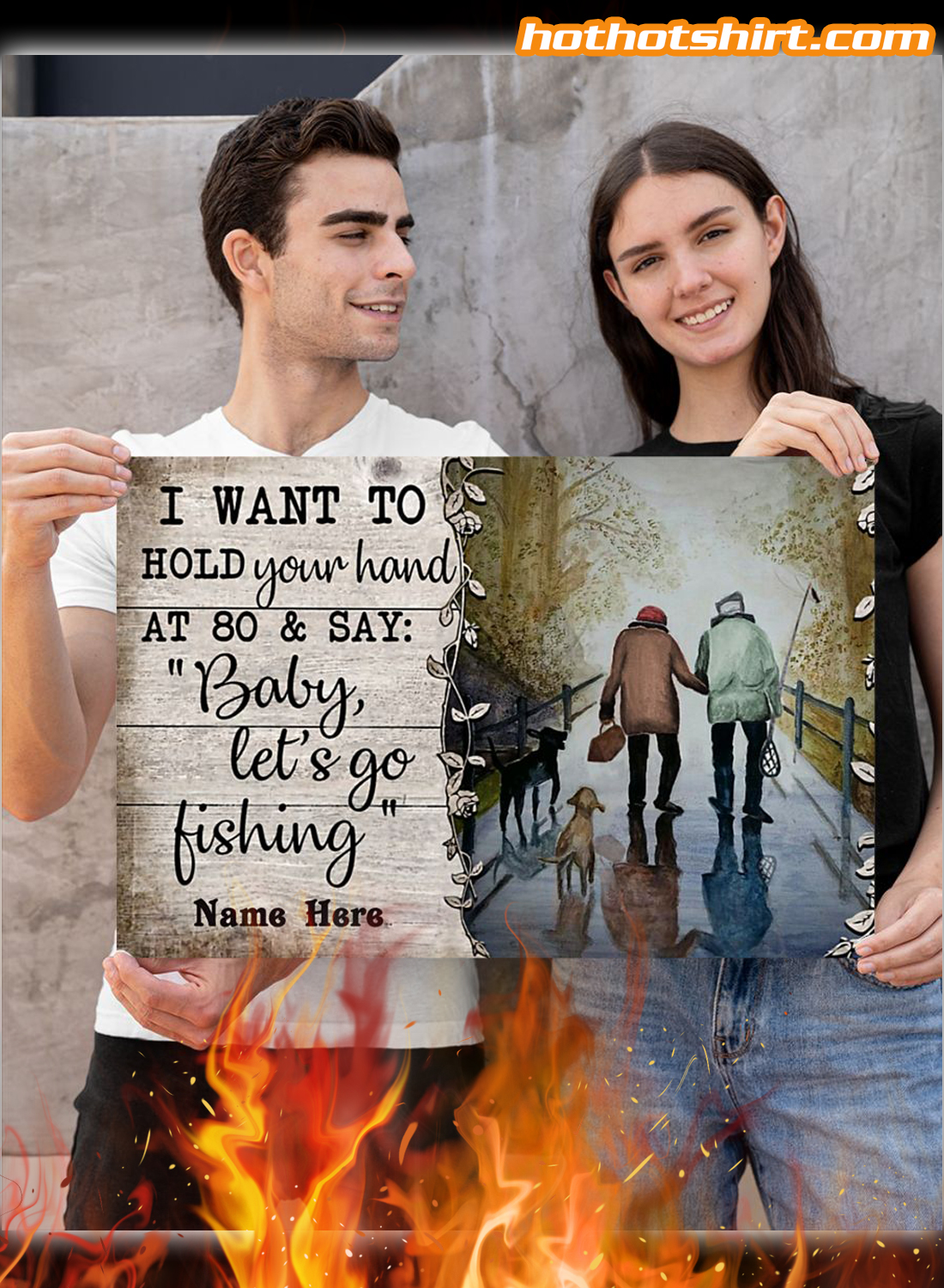 Personalized I Want To Hold Your Hand At 80 And Say Baby Let Go Fishing Poster 2