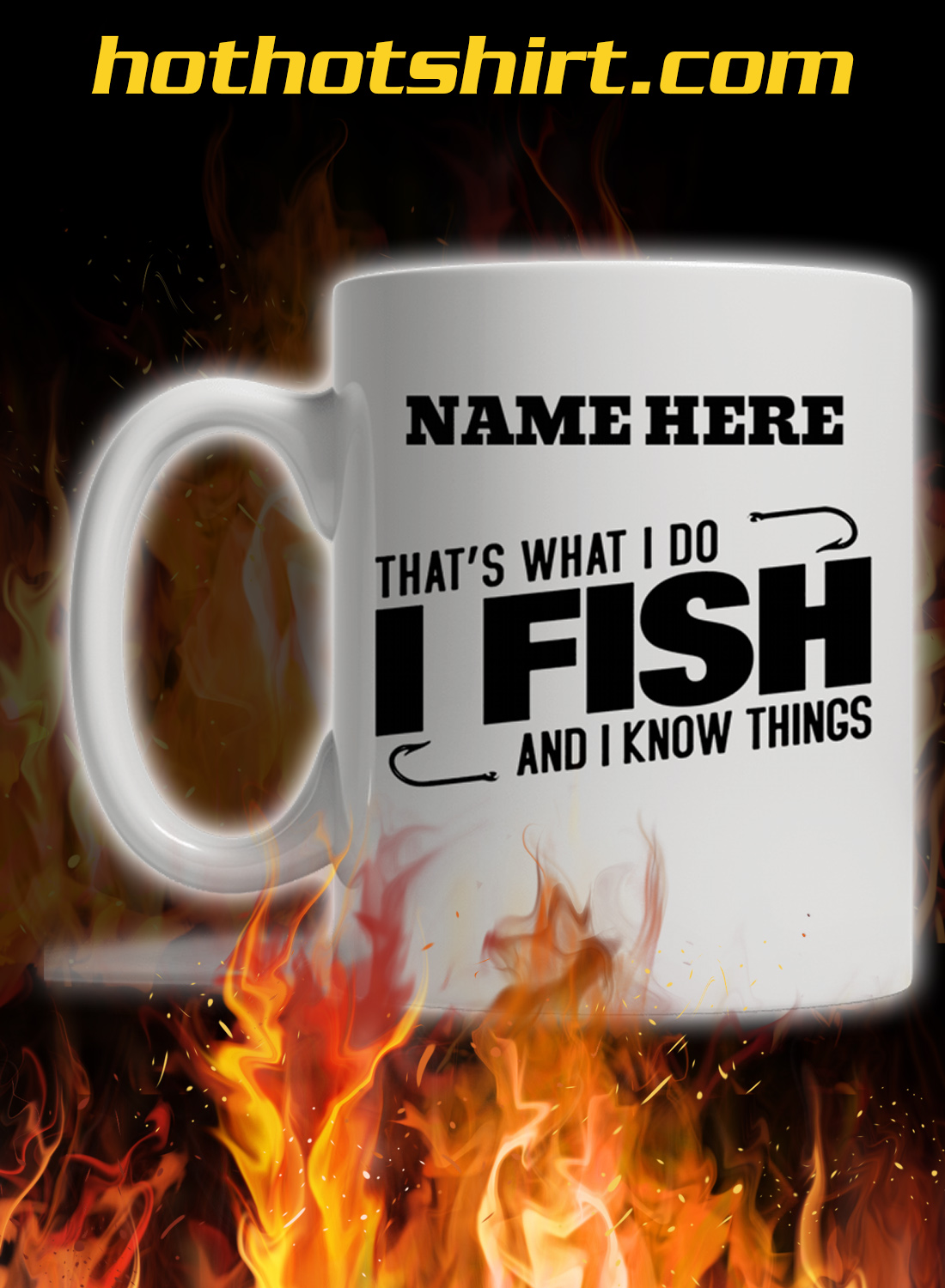 Personalized custom name That's what i do i fish and i know things mug 2