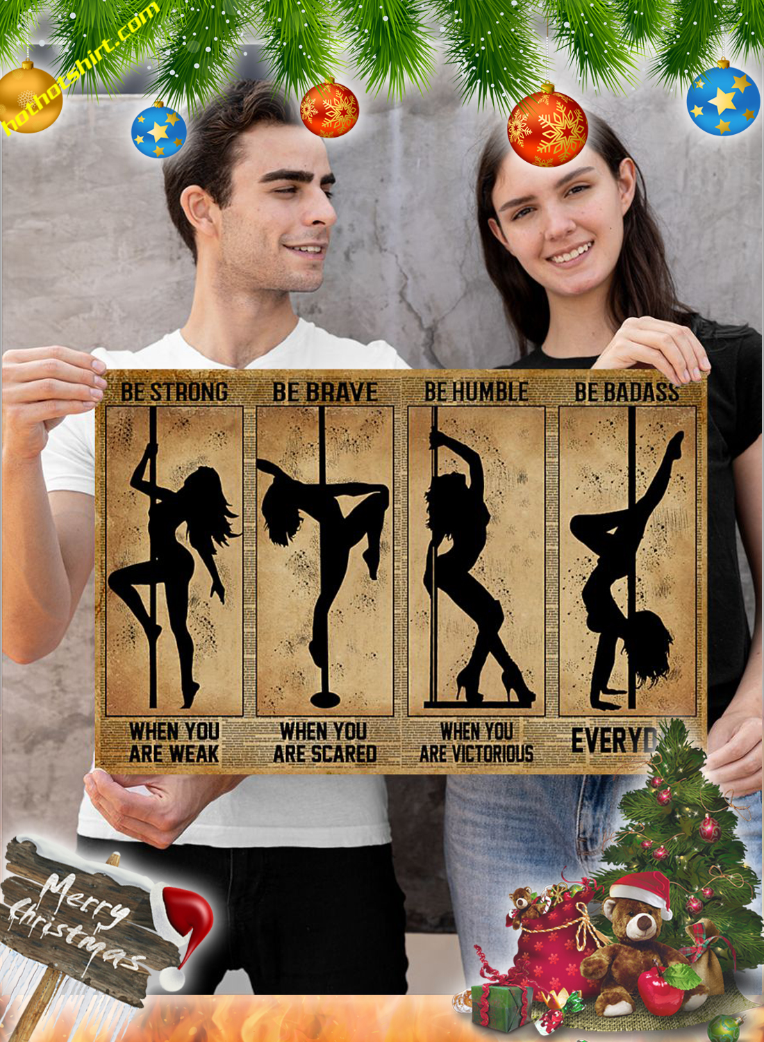 Pole Dance Be strong be brave be humble be badass poster 2