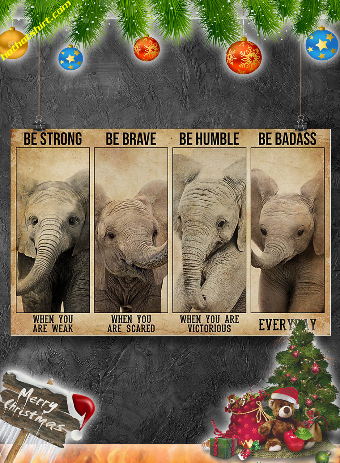 Poster Elephant Be strong be brave poster 1
