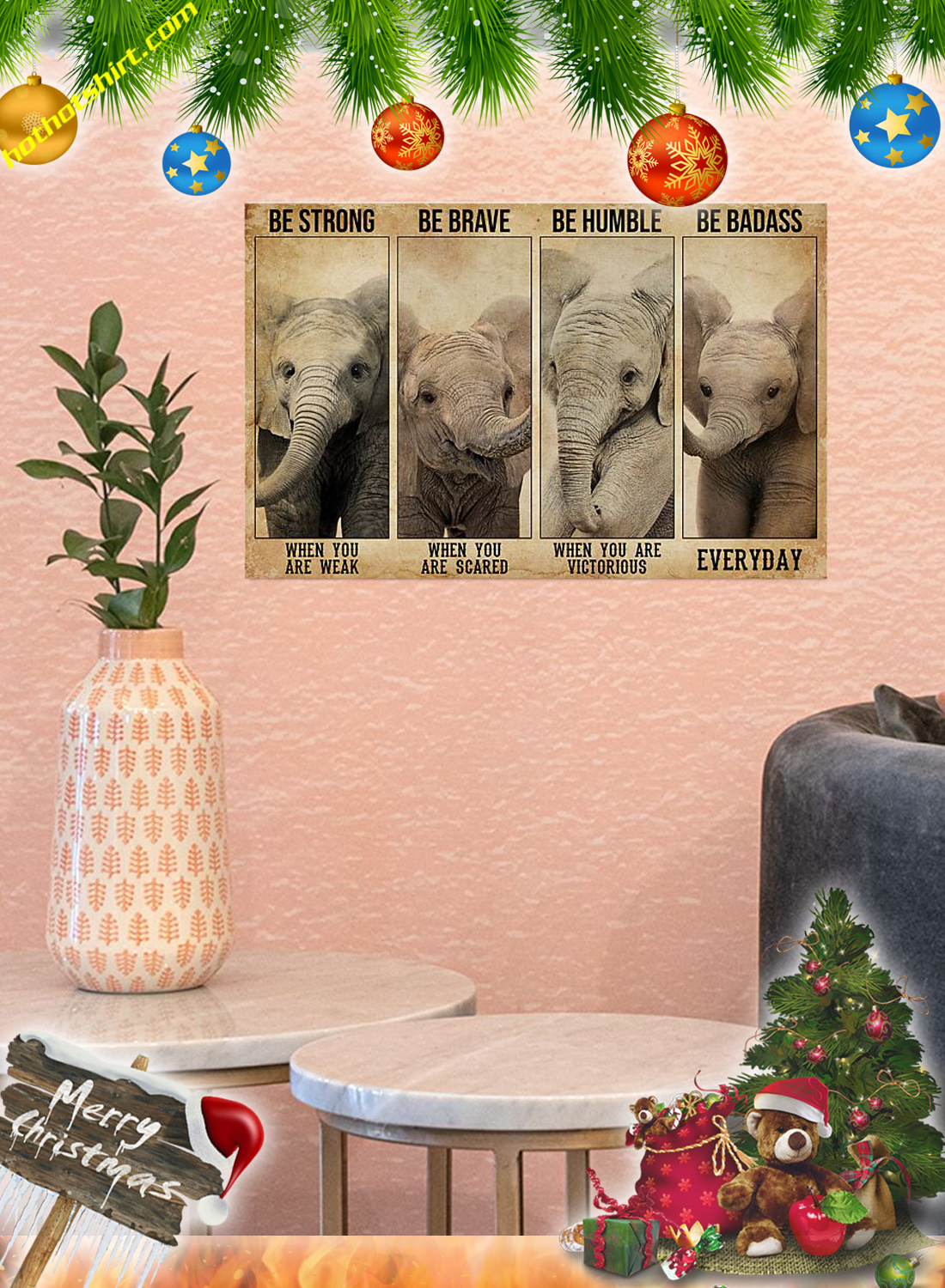 Poster Elephant Be strong be brave poster 2