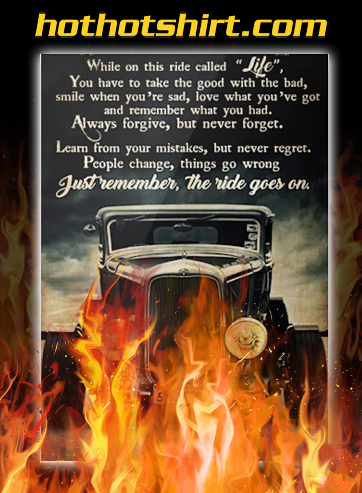 Poster Hot Rod while on this ride called life - A2