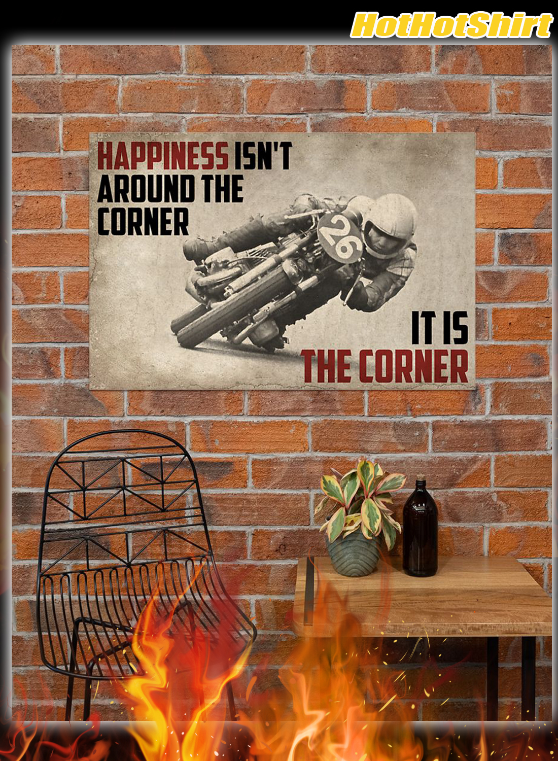 Poster Motorcycles Happiness Isn't Around The Corner It Is Corner 2