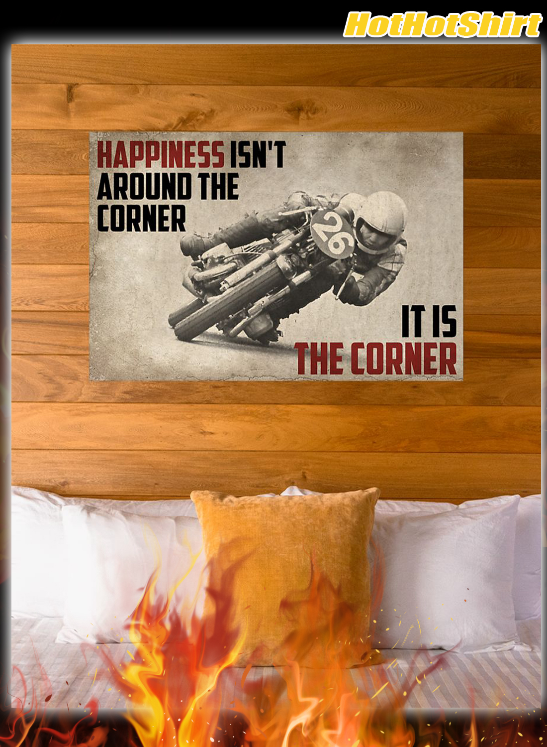 Poster Motorcycles Happiness Isn't Around The Corner It Is Corner 3