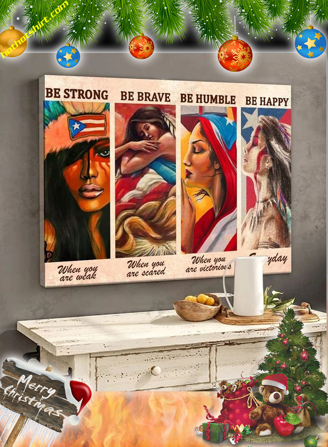 Puerto Rican Girl Be strong be brave be humble be happy canvas poster 1