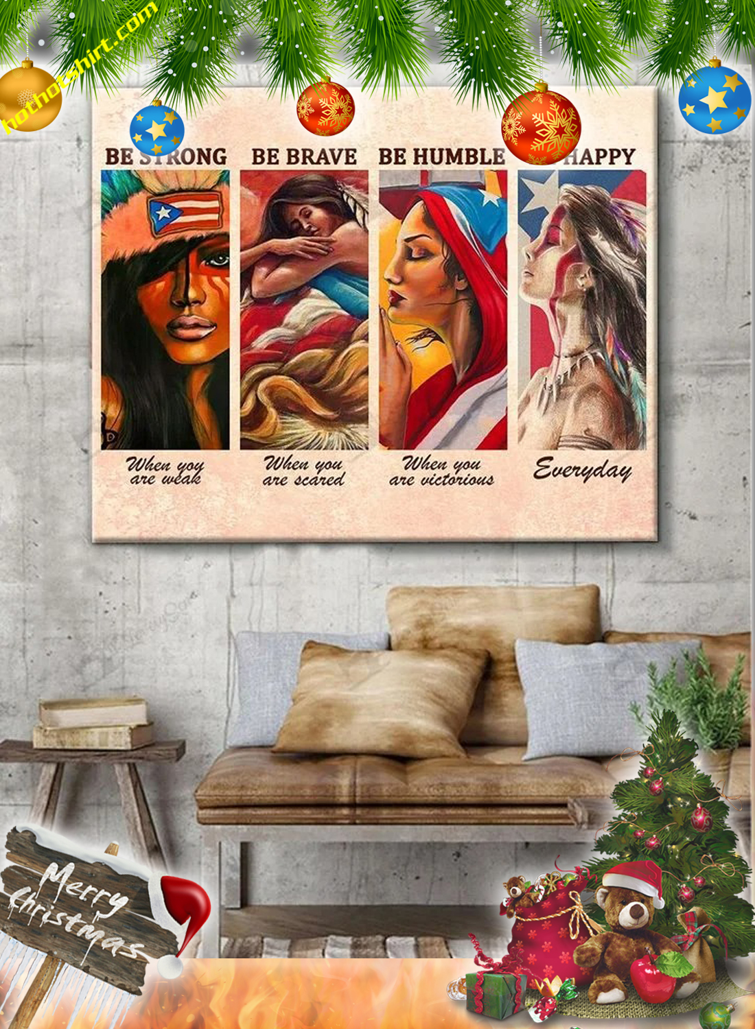 Puerto Rican Girl Be strong be brave be humble be happy canvas poster 2