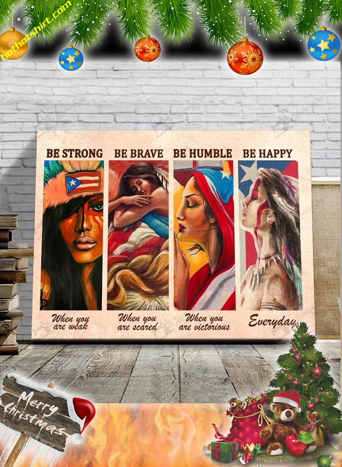 Puerto Rican Girl Be strong be brave be humble be happy canvas poster 3