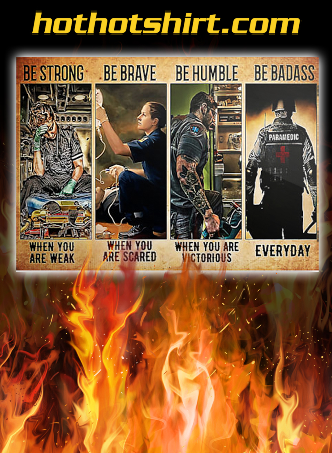 Rescue Paramedic be strong be brave be humble be badass poster - A3