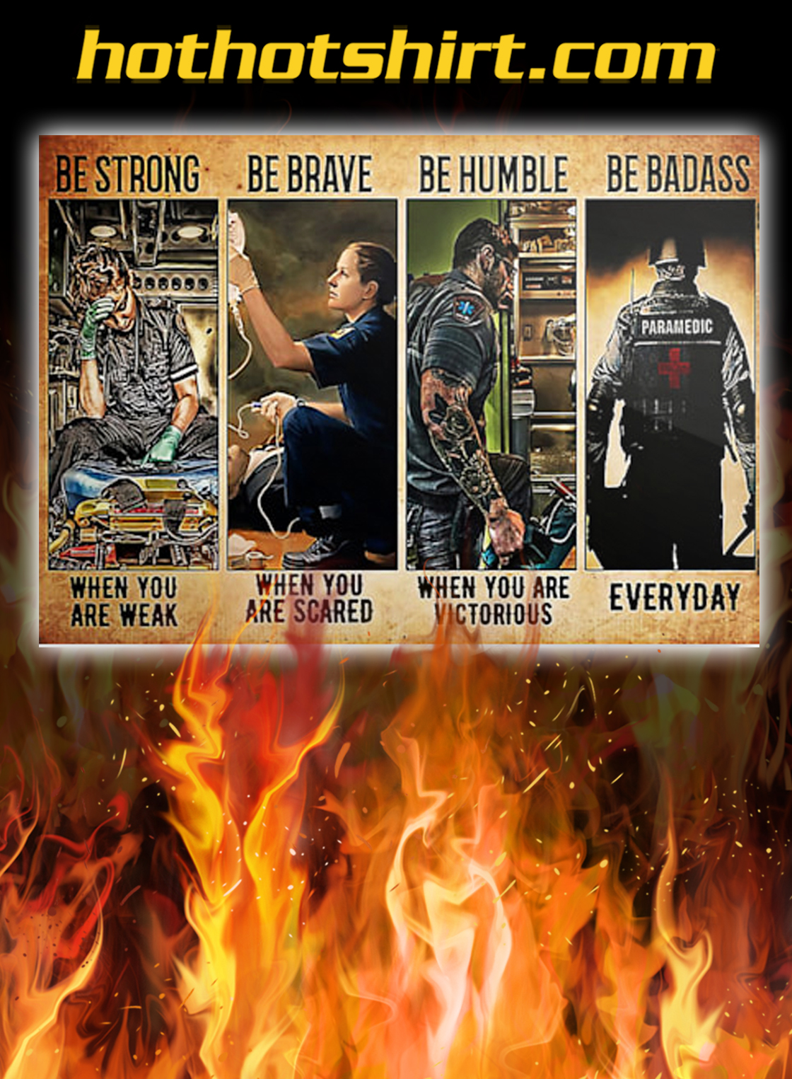 Rescue Paramedic be strong be brave be humble be badass poster - A4