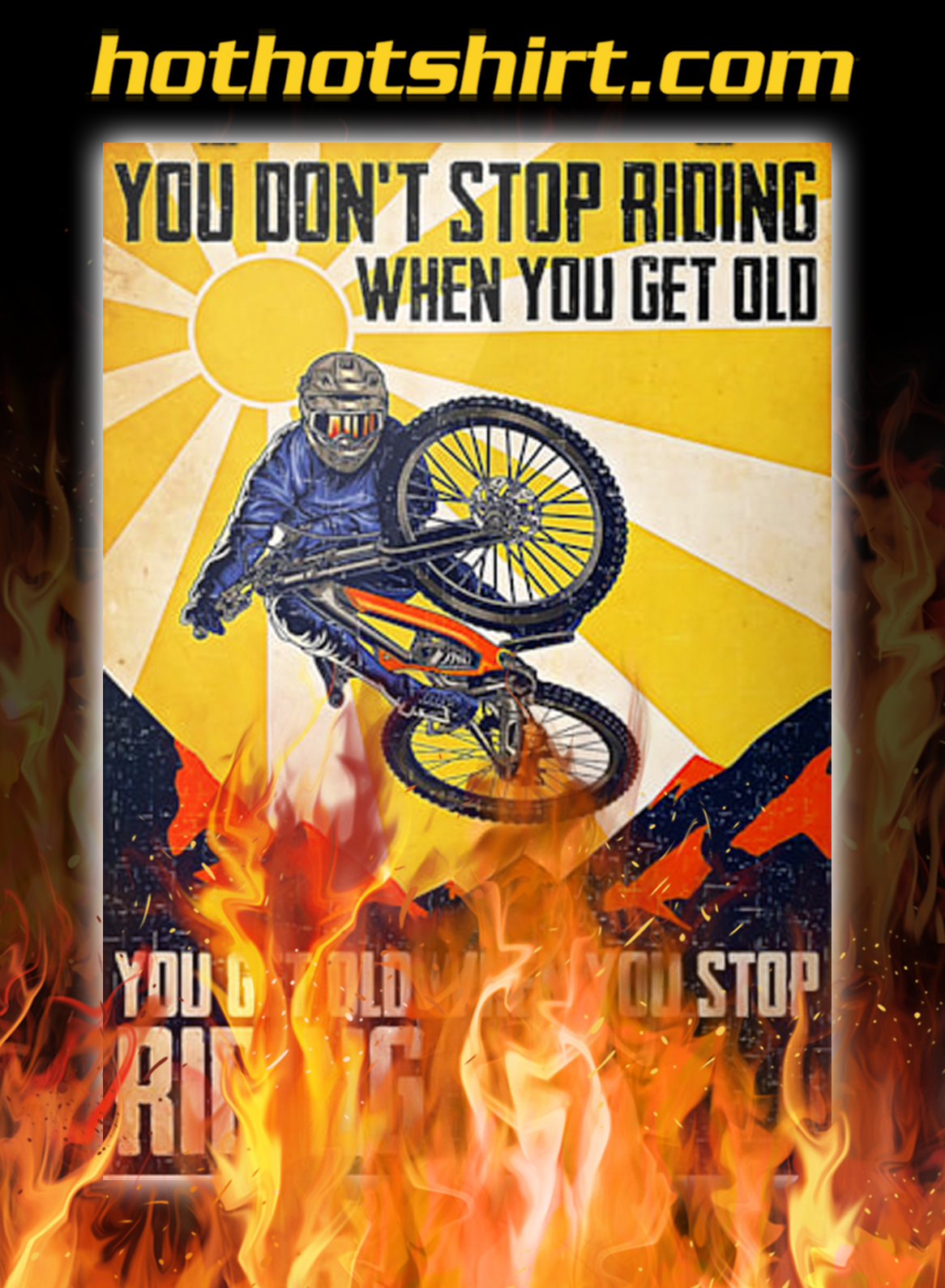Road bike you don't stop riding when you get old poster - A4