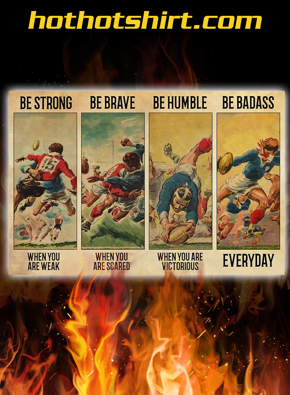 Rugby football Be strong be brave be humble be badass poster 3