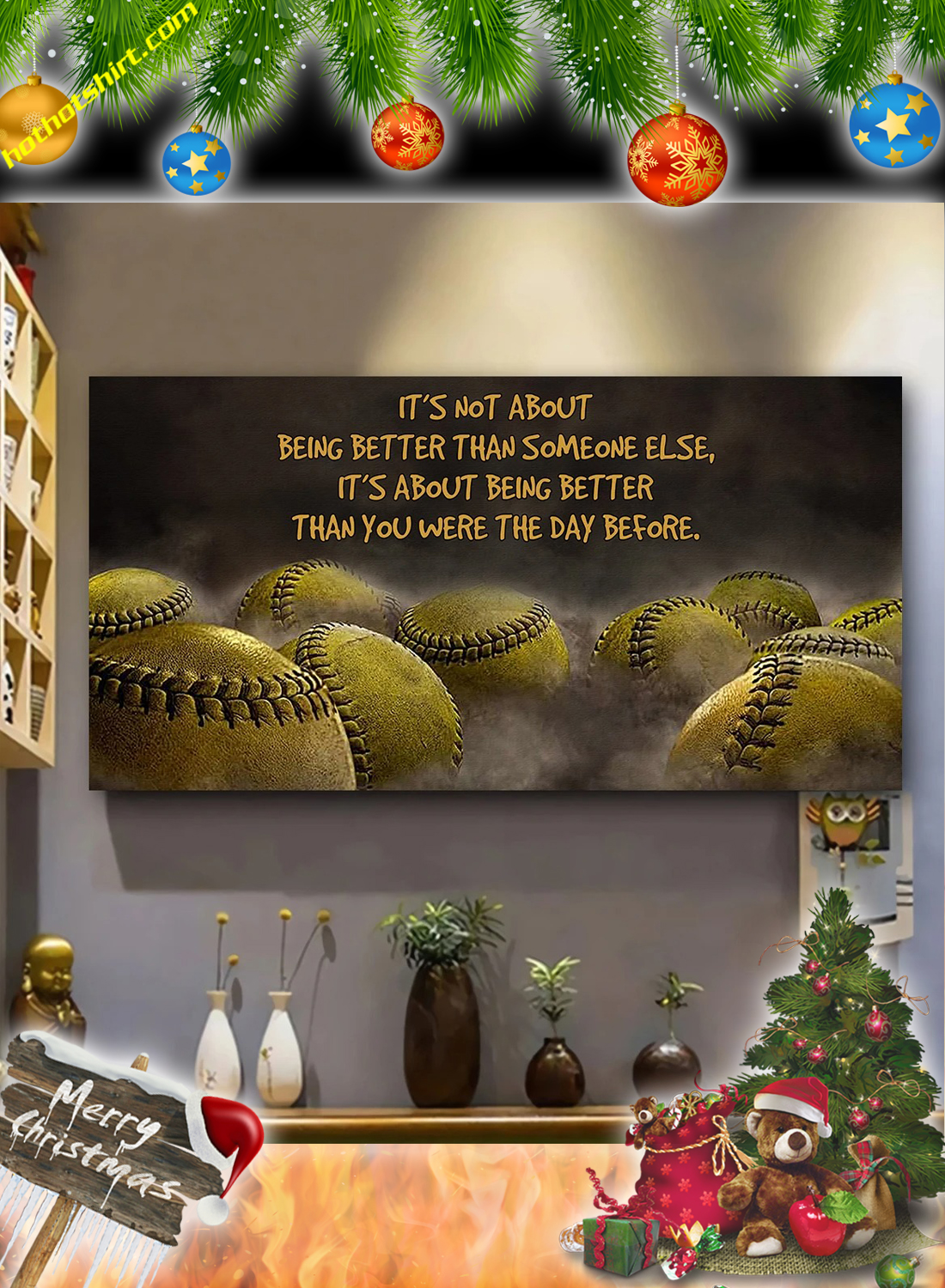 Softball It's not about being better than someone else poster and canvas