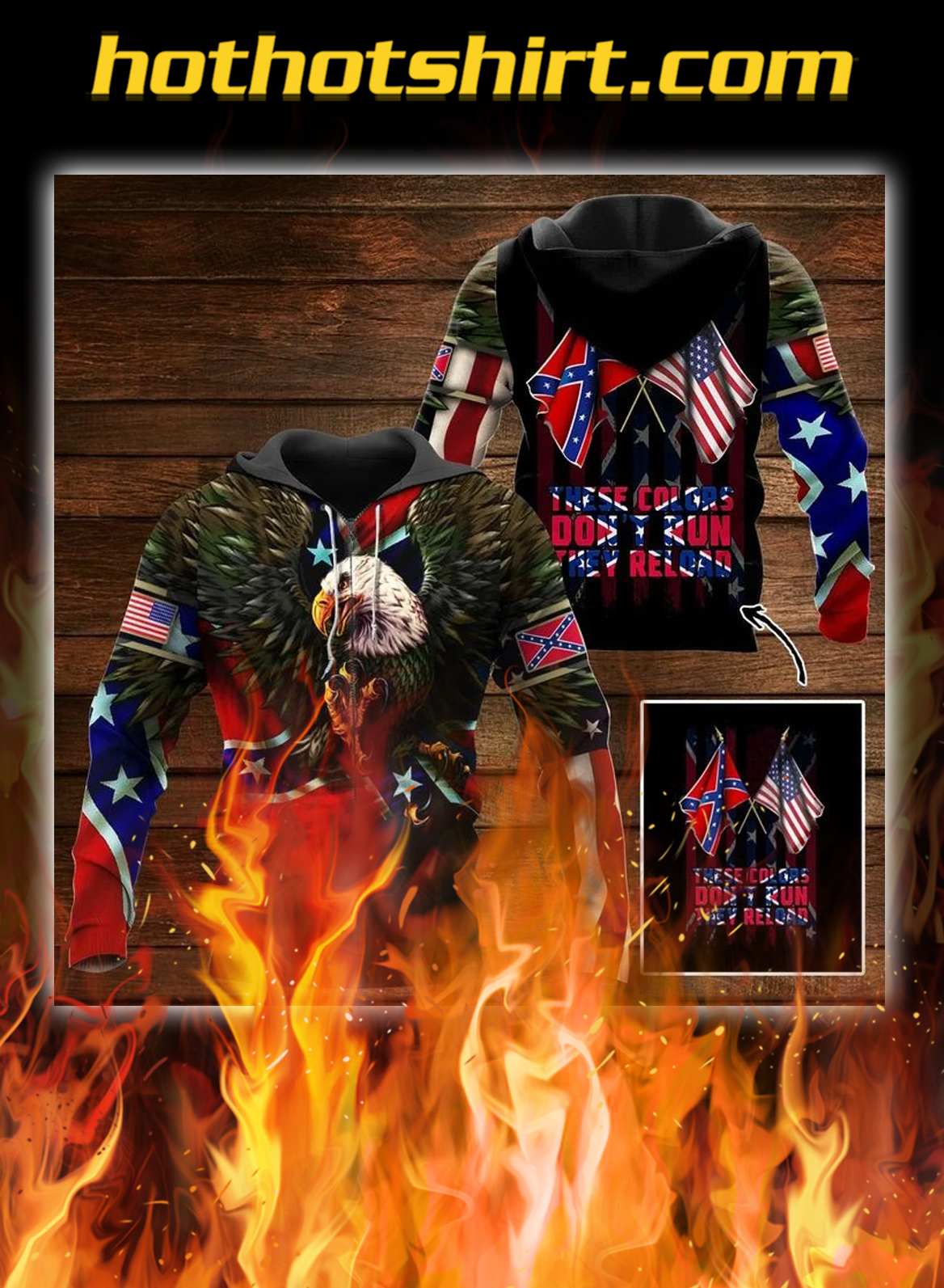Southern United States Eagle these colors don't run they reload 3d zip hoodie