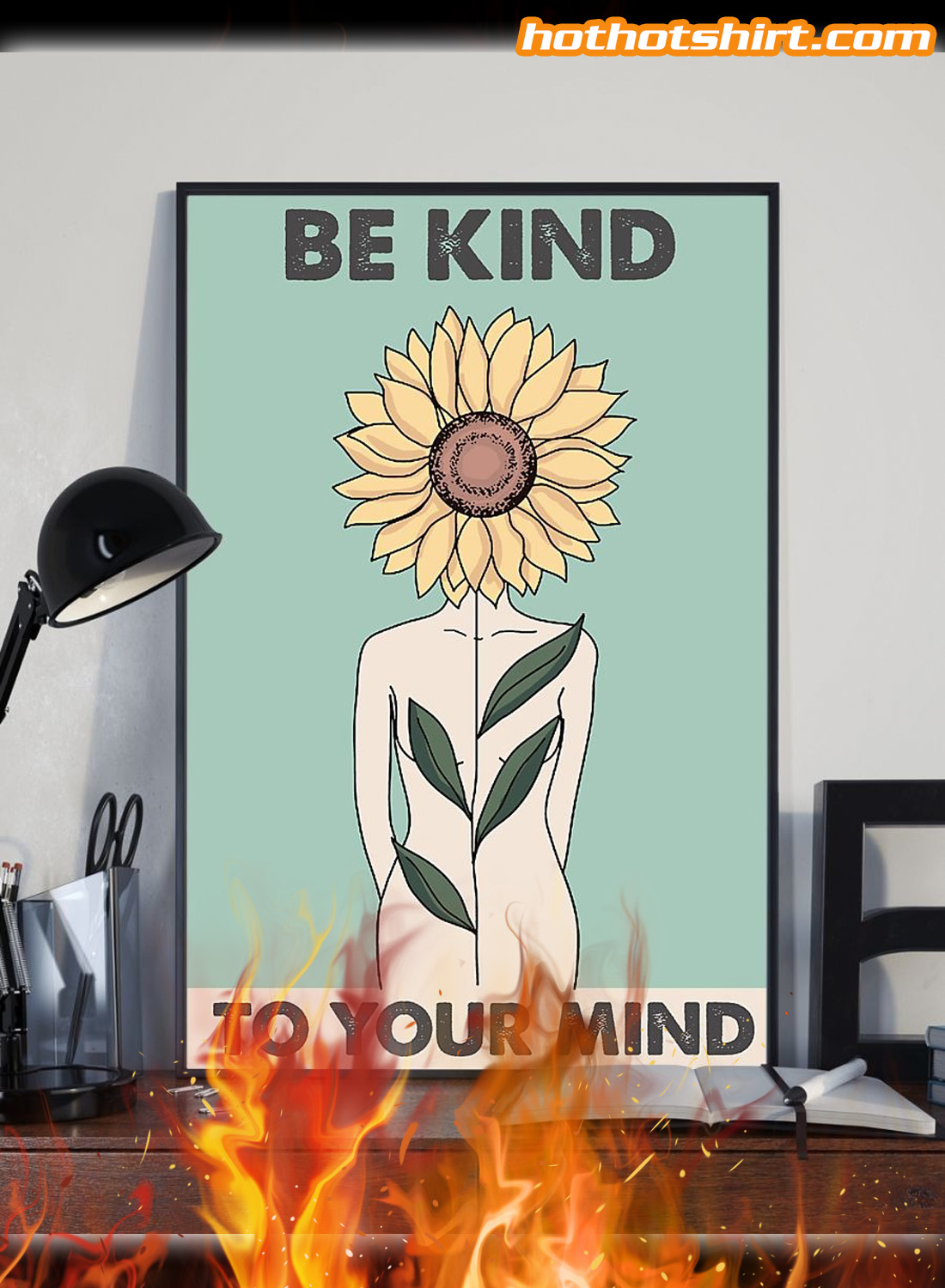 Sunflower Be kind to your mind poster 2