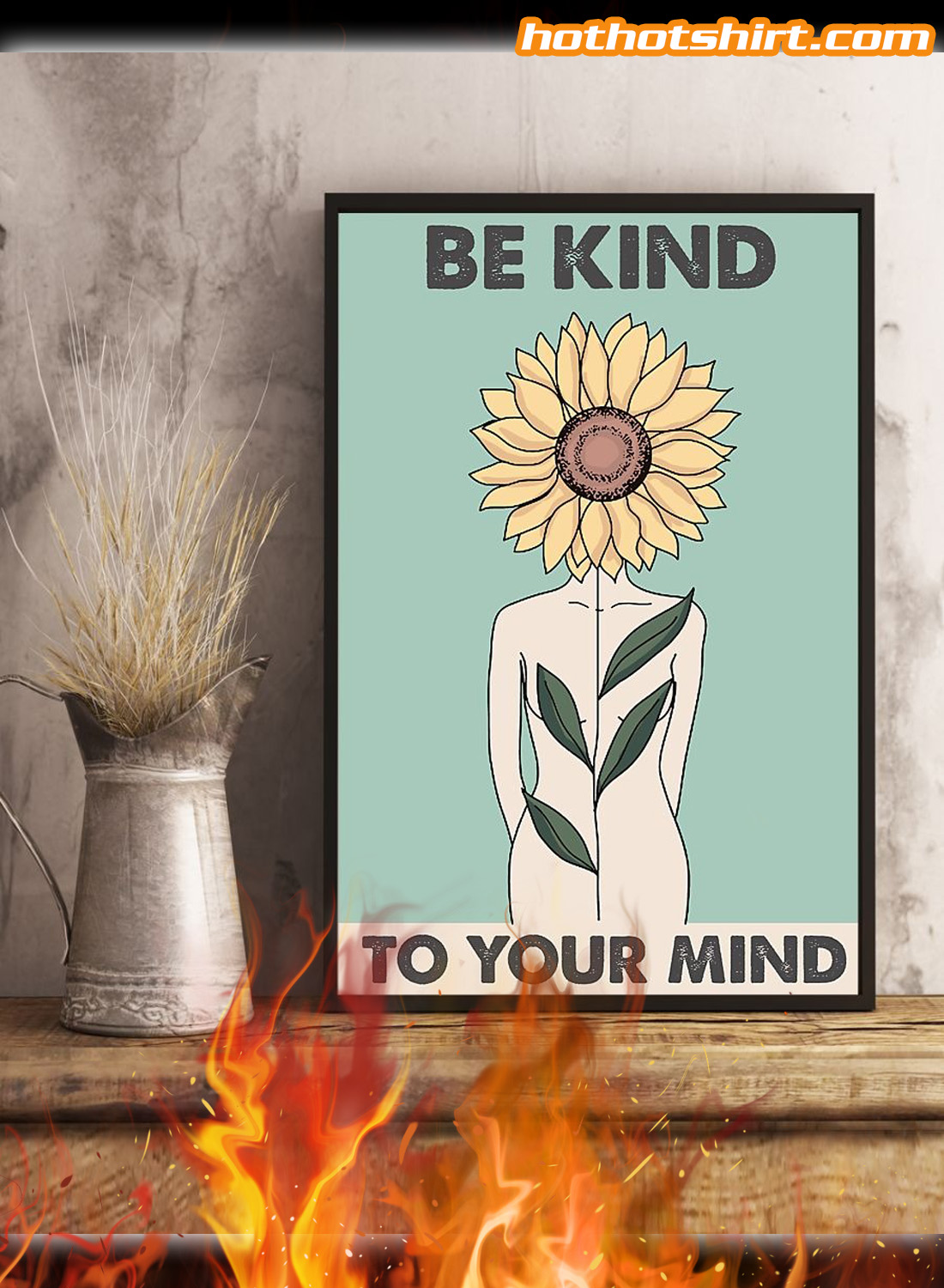 Sunflower Be kind to your mind poster 3