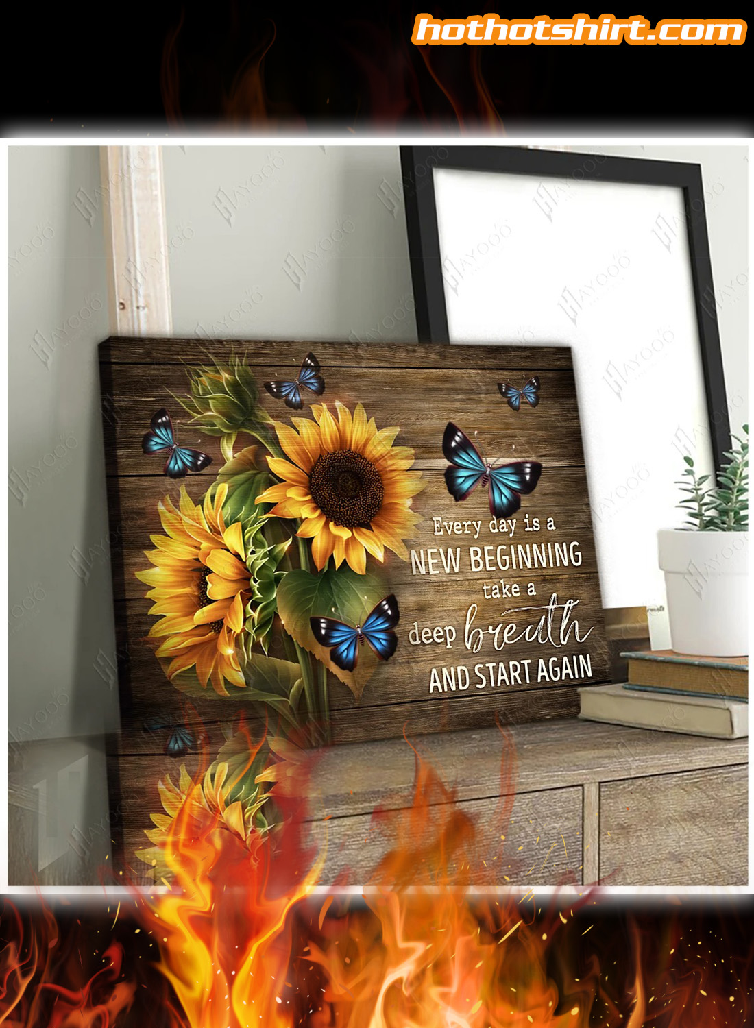 Sunflowers And Butterflies Every day is a new beginning take a deep breath and start again canvas prints and poster 3