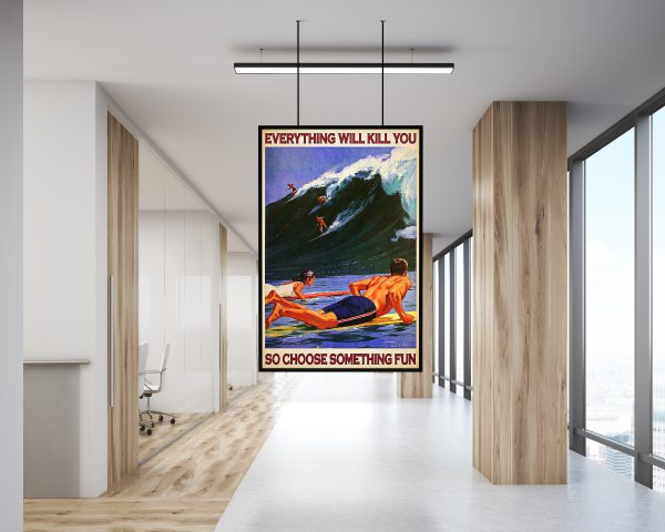 Indianapolis car everything will kill you so choose something fun canvas poster