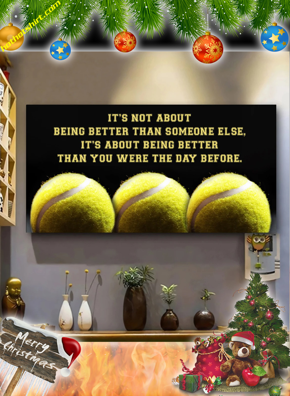 Tennis It's not about being better than someone else poster and canvas 1