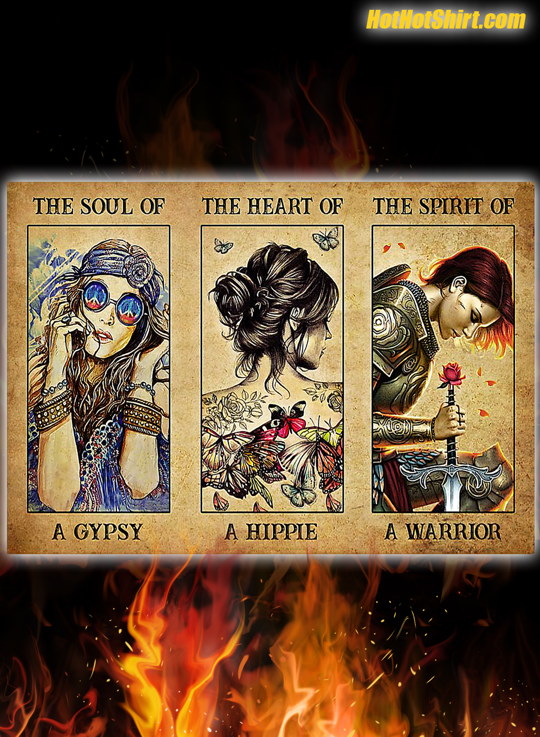 The soul of a gypsy the heart of a hippie the spirit of a warrior poster