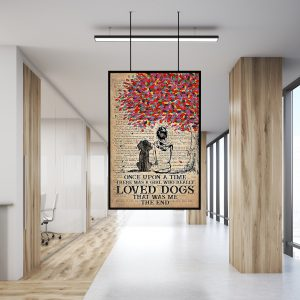 There was a girl who really loved dogs that was me the end canvas poster