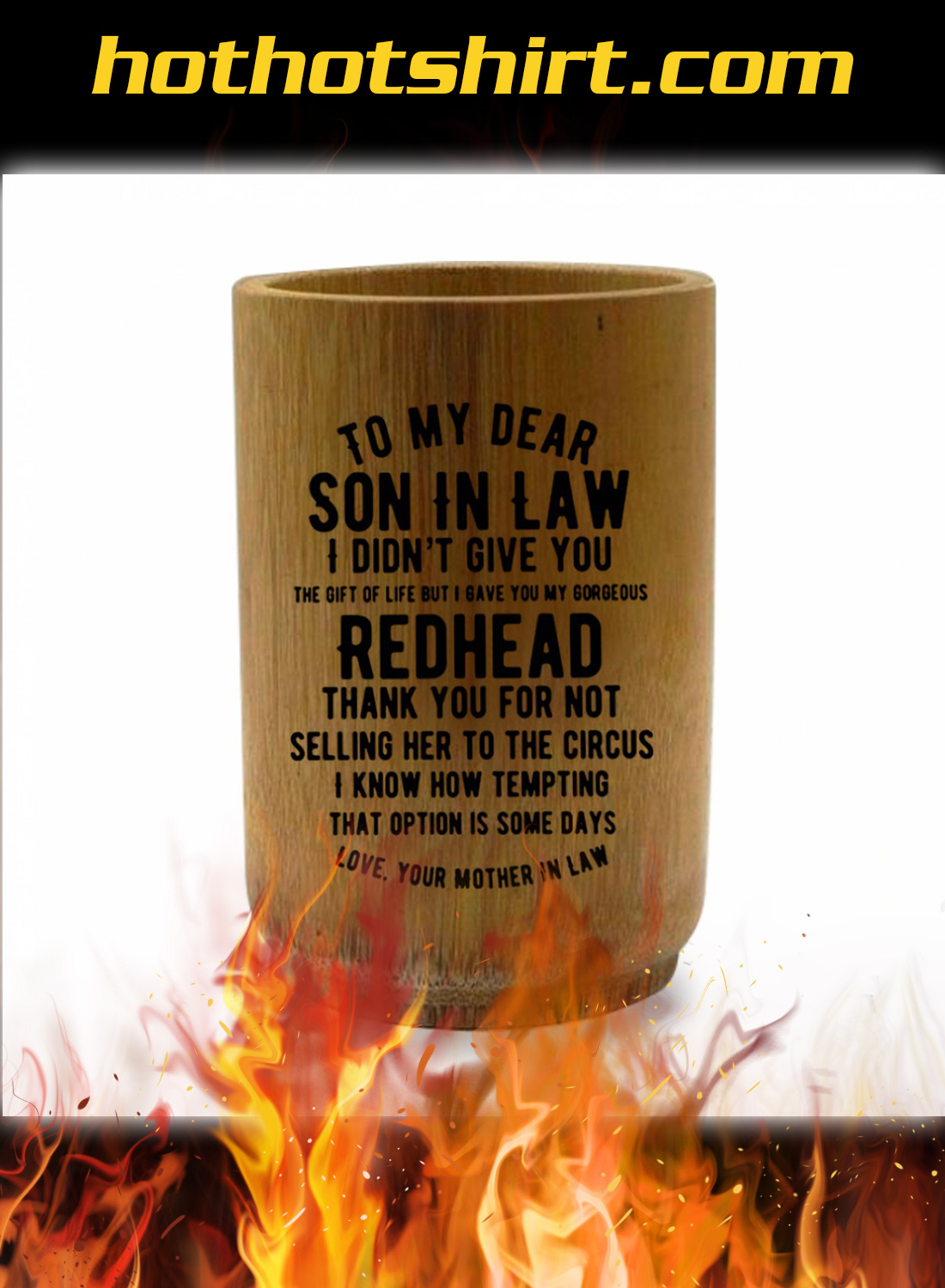To my dear son in law i didn't give you mug 2