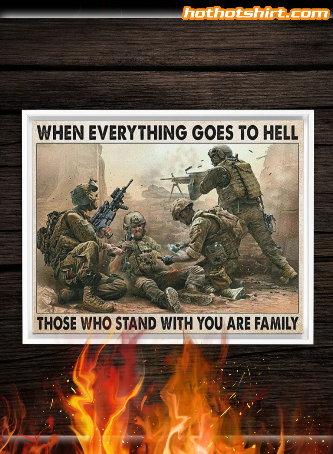 VETERAN WHEN EVERYTHING GOES TO HELL THOSE WHO STAND WITH YOU ARE FAMILY POSTER 1