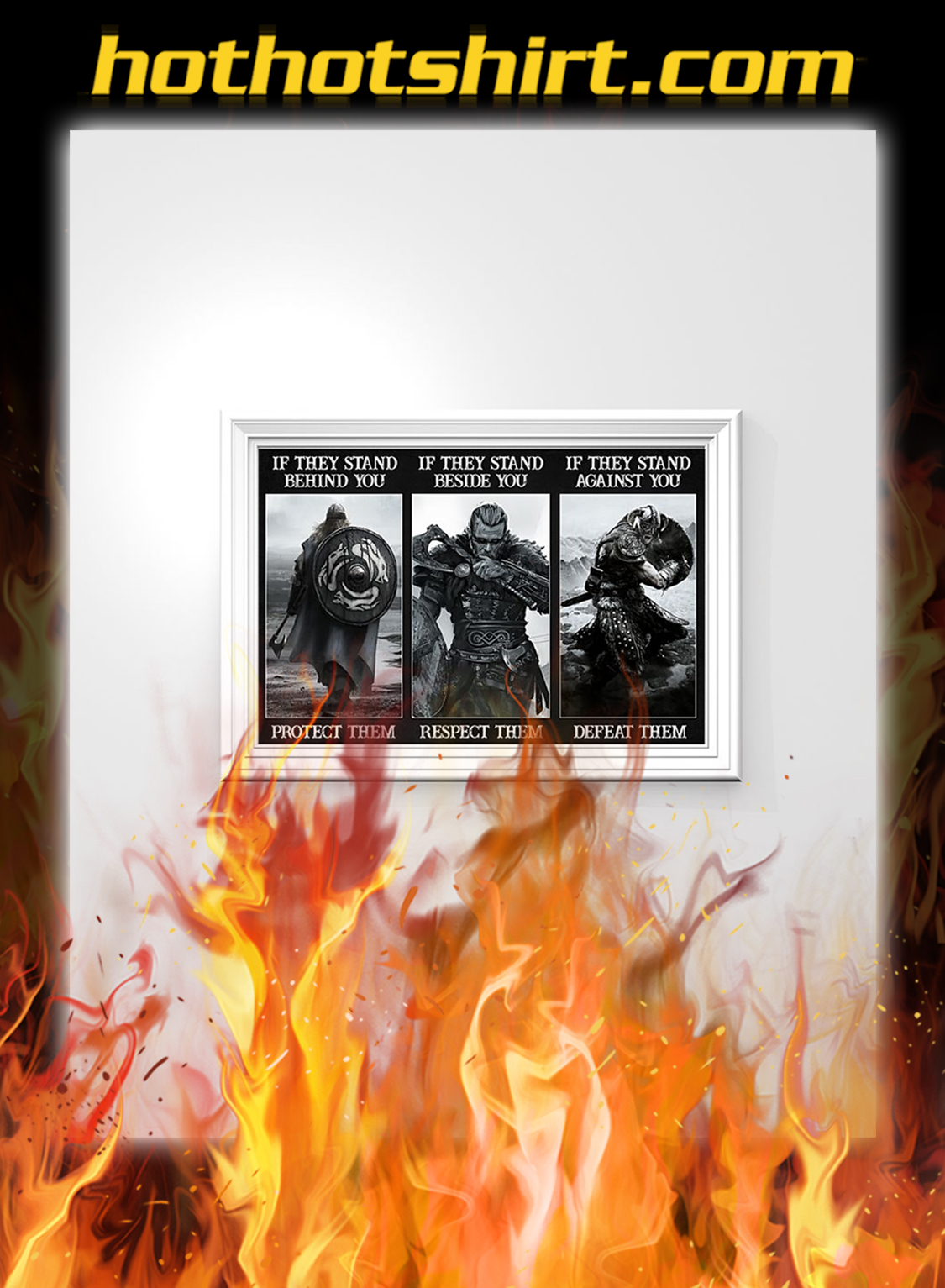Vikings Protect them respect them defeat them poster- A3