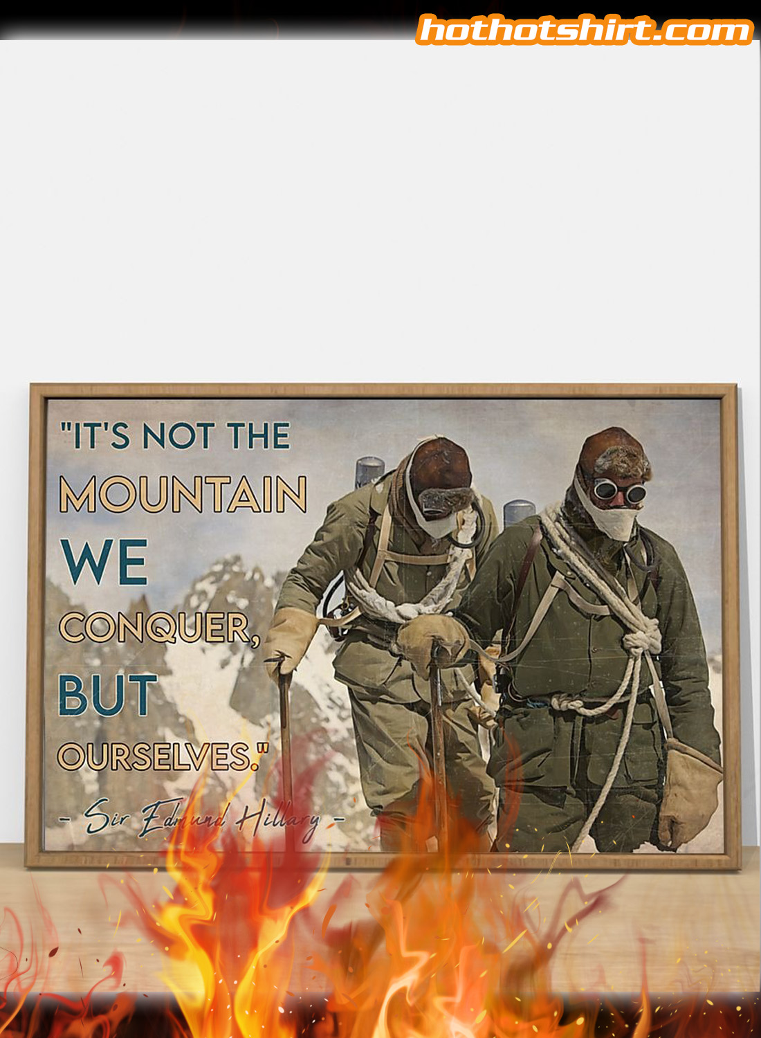Vintage Mountaineer It's not the mountain we conquer but ourselves poster 1