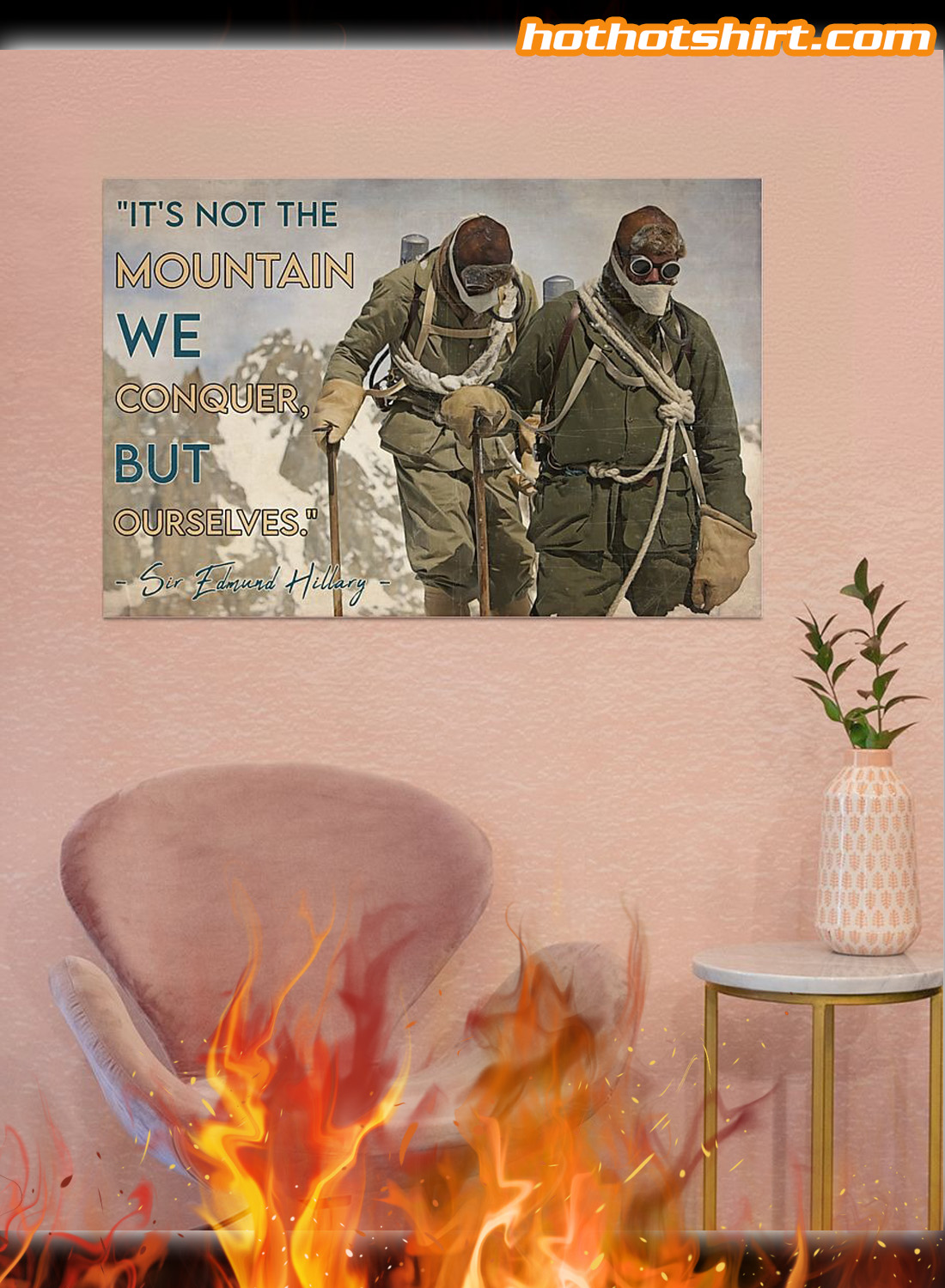 Vintage Mountaineer It's not the mountain we conquer but ourselves poster 2