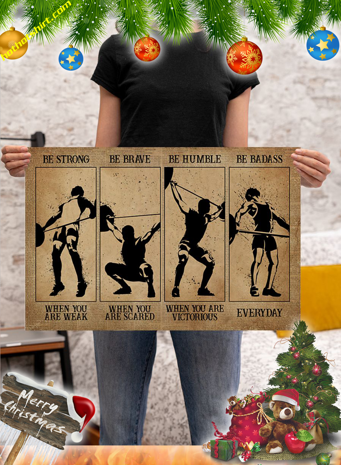 Weightlifting Men Be strong be brave be humble be badass poster 3