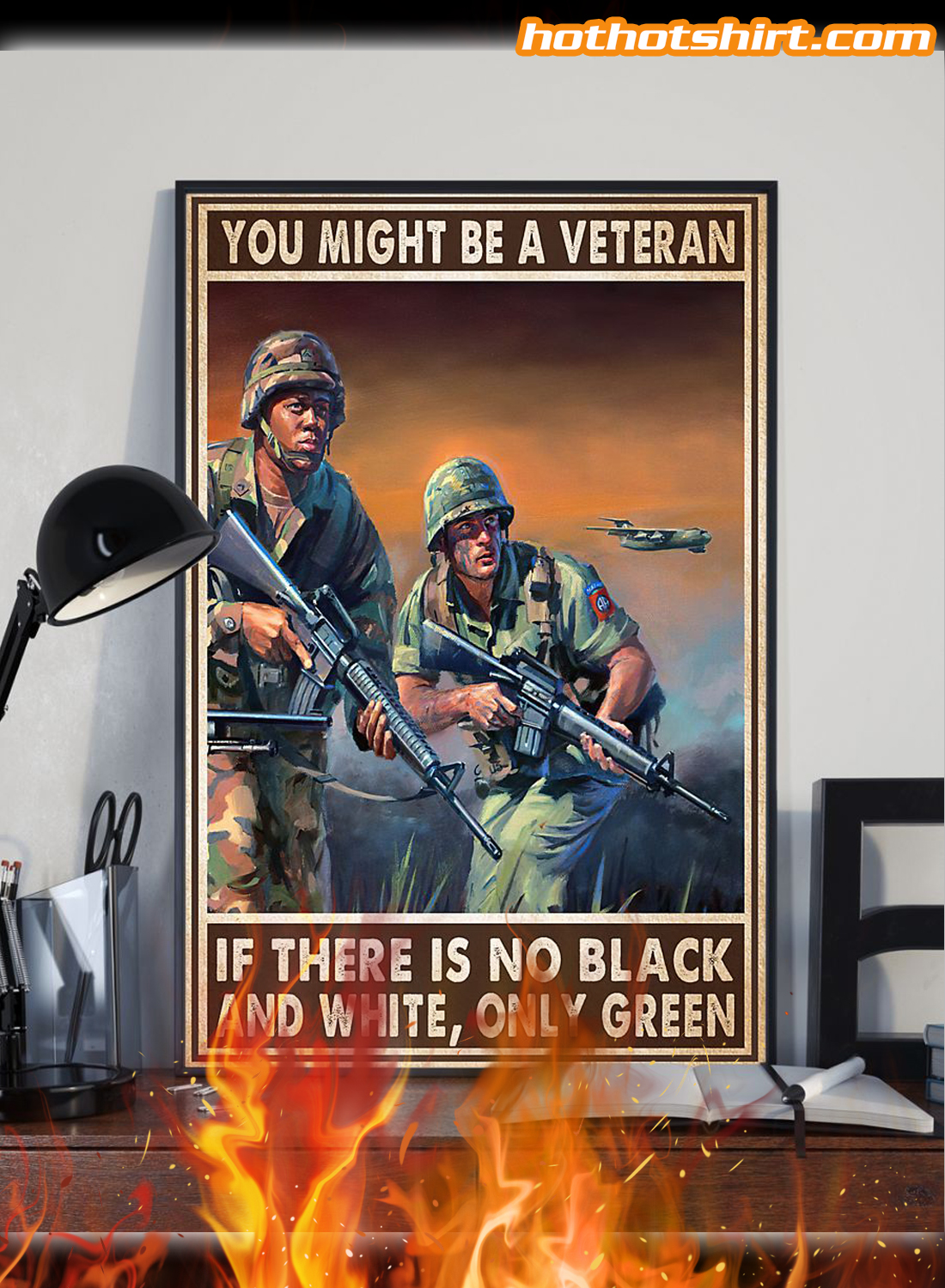 You Might Be A Veteran If There Is No Black And White Only Green Poster 1