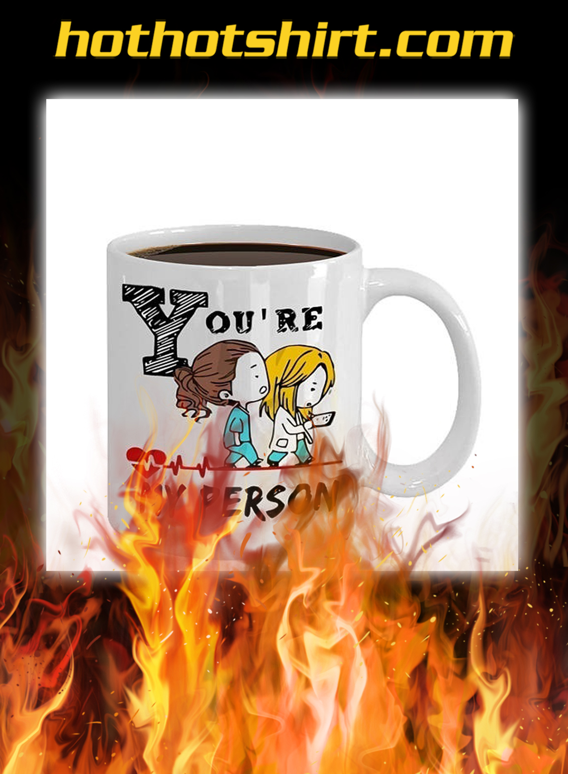 You are my person mug- pic 1