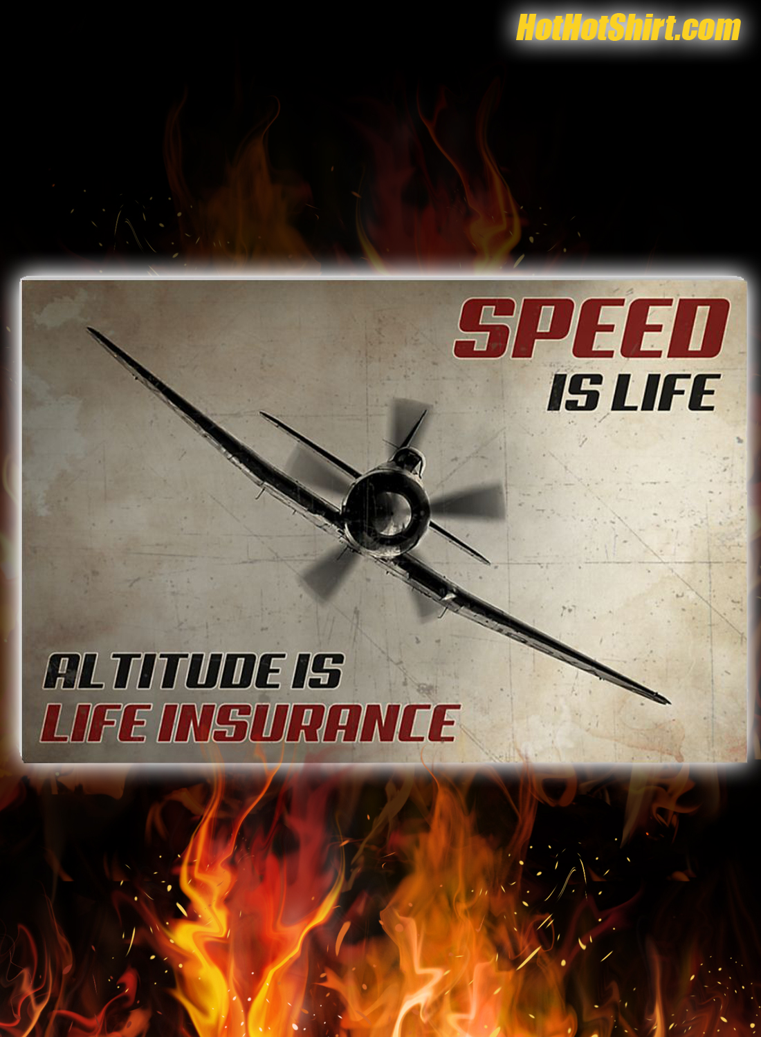 Airplane Speed is life altitude is life insurance poster