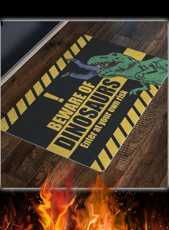 Beware Of Dinosaurs Enter At Your Own Risk Door Mat