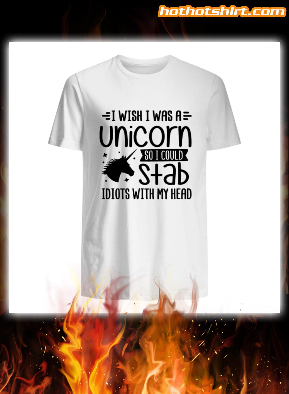 I Wish I Was A Unicorn Then I Could Stab Idiots With My Head Mug 3