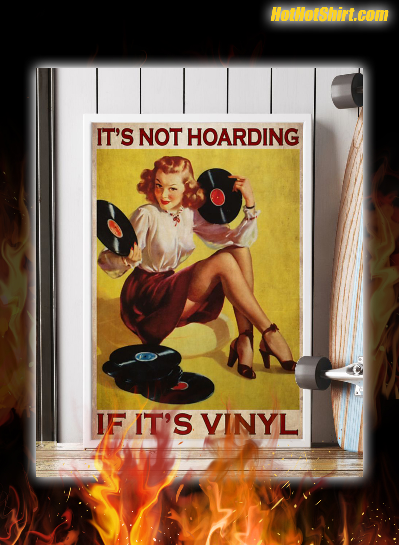 It's Not Hoarding If It's Vinyl Poster