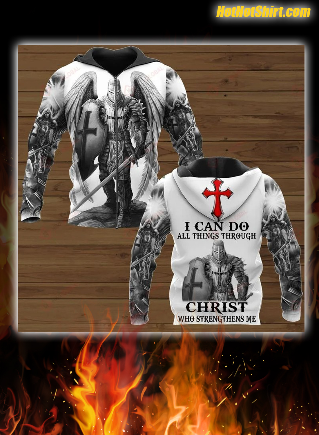 Knights Templar I Can Do All Things Through Christ Who Strengthens Me 3D Hoodie and Shirt 1